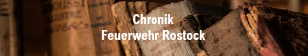 Chronik von der Feuerwehr Rostock